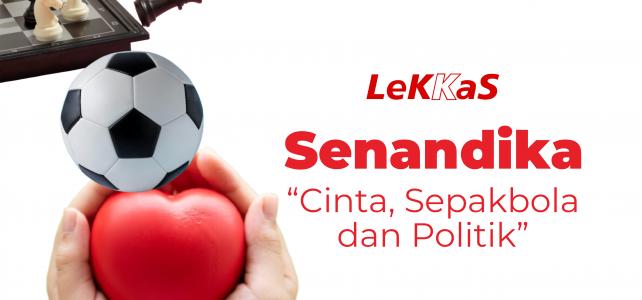 Cinta, Sepakbola dan Politik